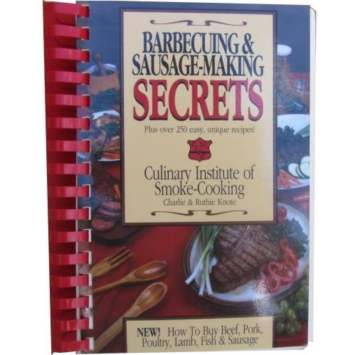Barbecuing and Sausage-Making Secrets