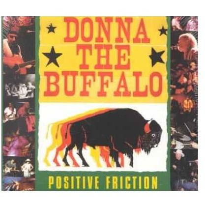 DONNA THE BUFFALO - POSITIVE FRICTION (CD)